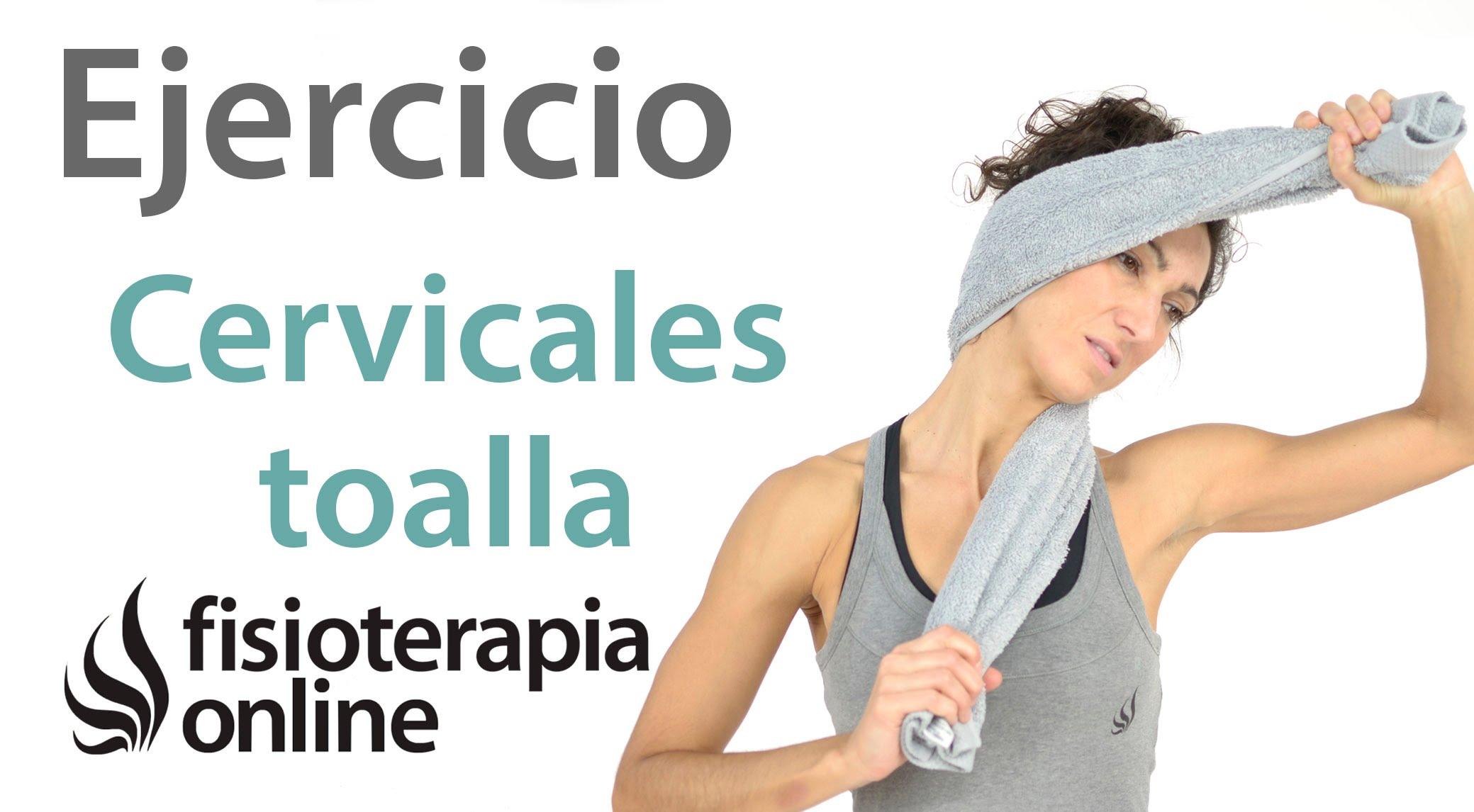 ejercicios cervicales con toalla